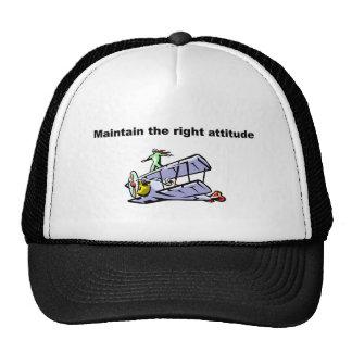Mantenga la actitud correcta gorros