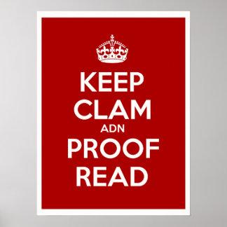 Mantenga la almeja y la prueba leídas póster