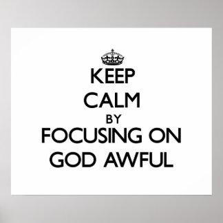 Mantenga la calma centrándose en dios tremenda