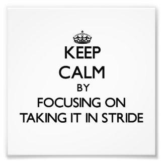 Mantenga la calma centrándose en tomarlo paso gran