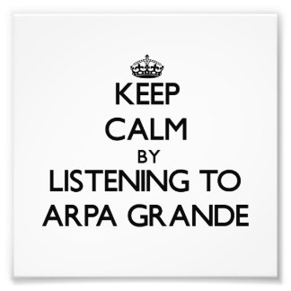 Mantenga la calma escuchando ARPA GRANDE