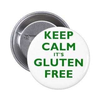 Mantenga la calma su gluten libre pin redondo 5 cm