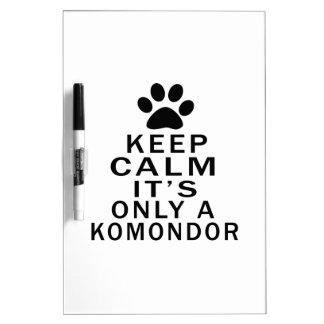 Mantenga la calma su solamente un Komondor Tableros Blancos