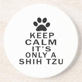 Mantenga la calma su solamente un Shih Tzu Posavasos Cerveza