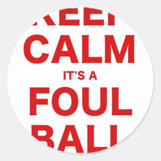 Mantenga la calma su una bola asquerosa pegatina redonda