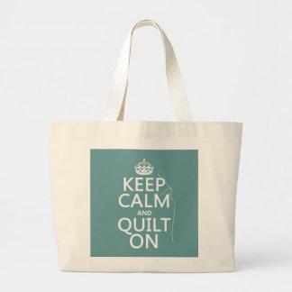 Mantenga la calma y el edredón encendido - bolsa tela grande