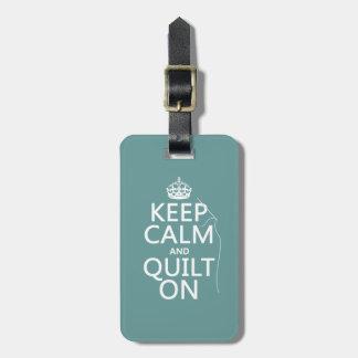 Mantenga la calma y el edredón encendido - disponi etiquetas para maletas