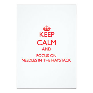 """Mantenga la calma y el foco en agujas el Haystack Invitación 3.5"""" X 5"""""""
