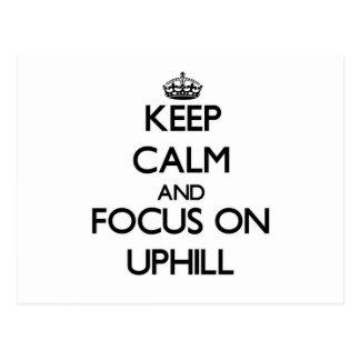 Mantenga la calma y el foco encendido ascendentes