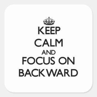 Mantenga la calma y el foco encendido posteriores