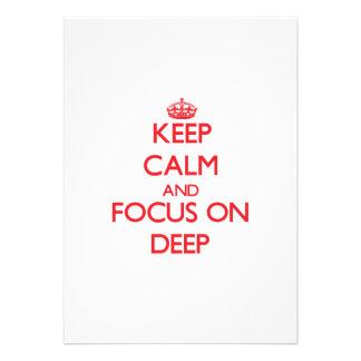 Mantenga la calma y el foco encendido profundos