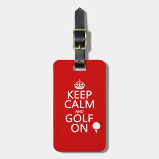 Mantenga la calma y el golf encendido - disponible etiquetas bolsa