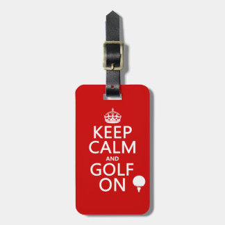 Mantenga la calma y el golf encendido - disponible etiquetas maletas