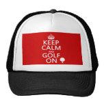 Mantenga la calma y el golf encendido - disponible gorro