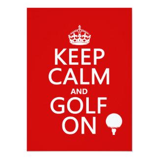 """Mantenga la calma y el golf encendido - invitación 5.5"""" x 7.5"""""""