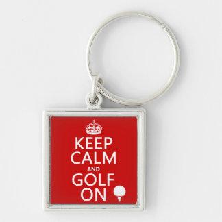 Mantenga la calma y el golf encendido - llavero cuadrado plateado