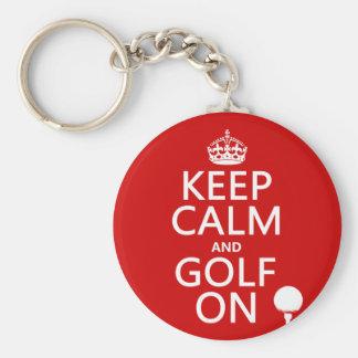 Mantenga la calma y el golf encendido - llavero redondo tipo pin