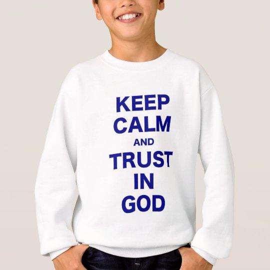 Mantenga la calma y la confianza dios sudadera