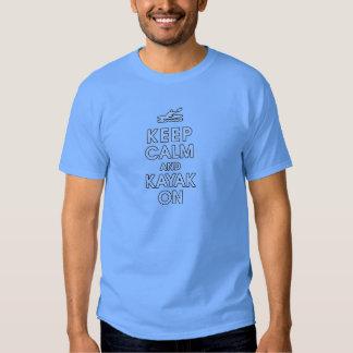 mantenga la calma y la paleta divertida del kajak camisas