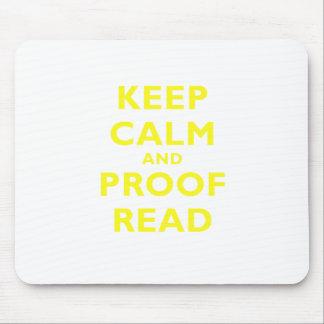 Mantenga la calma y la prueba leídas tapete de ratón