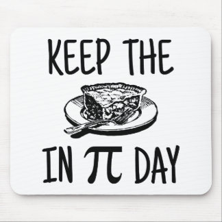 Mantenga la empanada día del pi alfombrilla de ratones