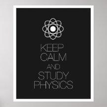 Mantenga la física tranquila y del estudio posters