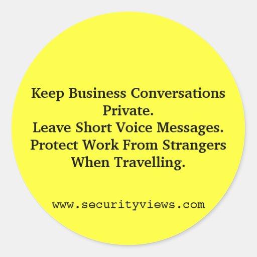 Mantenga la información del negocio privada pegatina redonda
