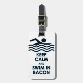 Mantenga la nadada tranquila tocino etiqueta de equipaje