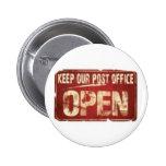 Mantenga la nuestra oficina de correos abierta pin