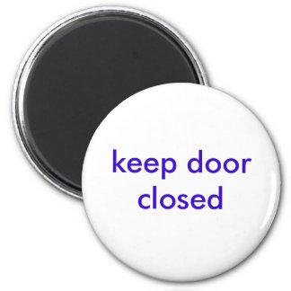 mantenga la puerta cerrada imán de nevera
