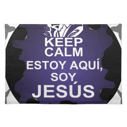 MANTENGA LA SOJA TRANQUILA JESÚS DE ESTOY AQUI ADA MANTELES INDIVIDUALES