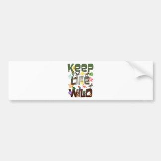 Mantenga la vida salvaje etiqueta de parachoque