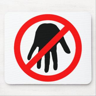 mantenga las manos ausentes alfombrillas de ratón