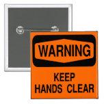 Mantenga las manos claras pin