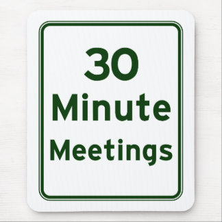 Mantenga las reuniones tan cortas como sea posible tapete de ratones