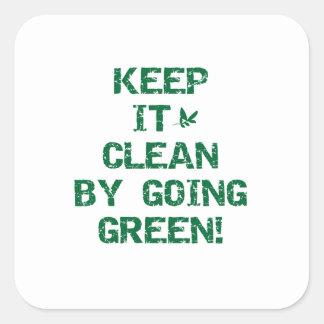 Mantenga limpio por las camisetas y los regalos pegatina cuadrada