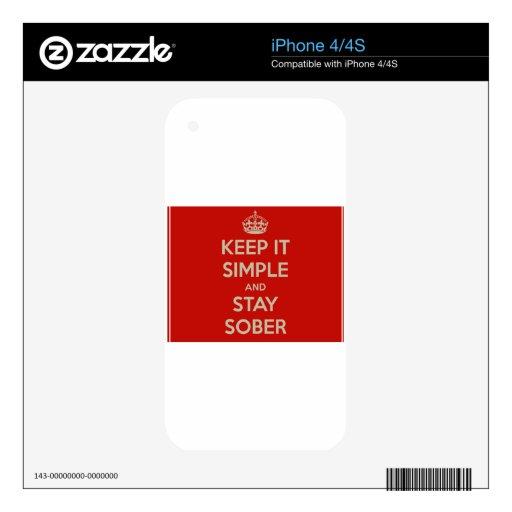Mantenga lo simple y la estancia Stober iPhone 4 Skin