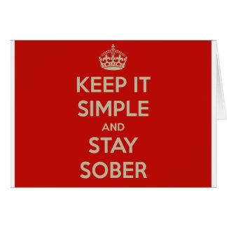 Mantenga lo simple y la estancia Stober Tarjeta De Felicitación