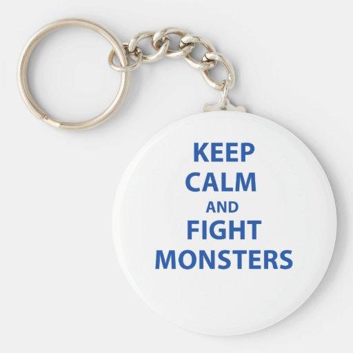 Mantenga los monstruos tranquilos y de la lucha llavero personalizado