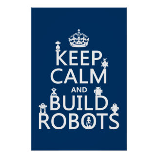 Mantenga los robots tranquilos y de la estructura  póster