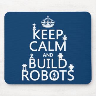 Mantenga los robots tranquilos y de la estructura  tapetes de ratones