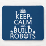Mantenga los robots tranquilos y de la estructura tapetes de ratón