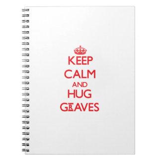 Mantenga los sepulcros tranquilos y del abrazo cuaderno