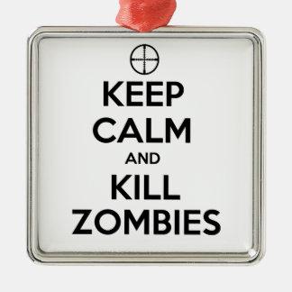 Mantenga los zombis tranquilos y de la matanza adorno cuadrado plateado