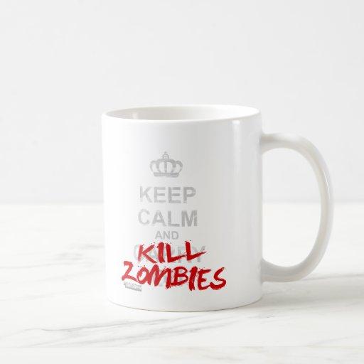 Mantenga los zombis tranquilos y de la matanza - p tazas