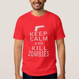 Mantenga los zombis tranquilos y de la matanza playeras