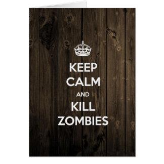 Mantenga los zombis tranquilos y de la matanza tarjeta pequeña