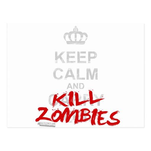 Mantenga los zombis tranquilos y de la matanza - postal