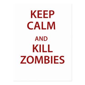 ¡Mantenga los zombis tranquilos y de la matanza! Tarjetas Postales