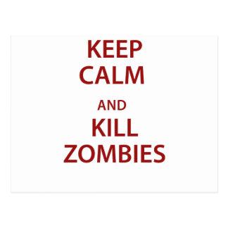 ¡Mantenga los zombis tranquilos y de la matanza! Tarjeta Postal